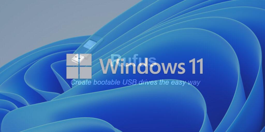 Windows 11 y Rufus